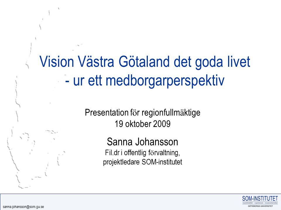 Vision Västra Götaland det goda livet - ur ett medborgarperspektiv