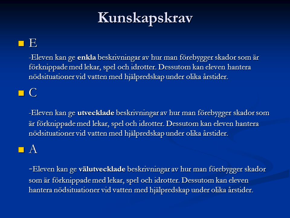Kunskapskrav E.