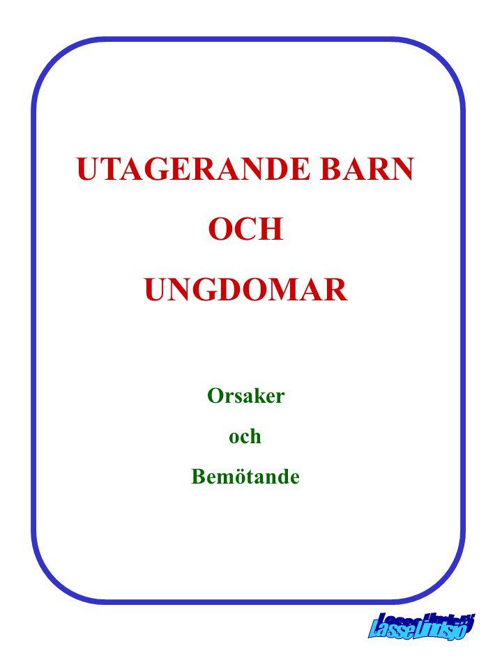 UTAGERANDE BARN OCH UNGDOMAR