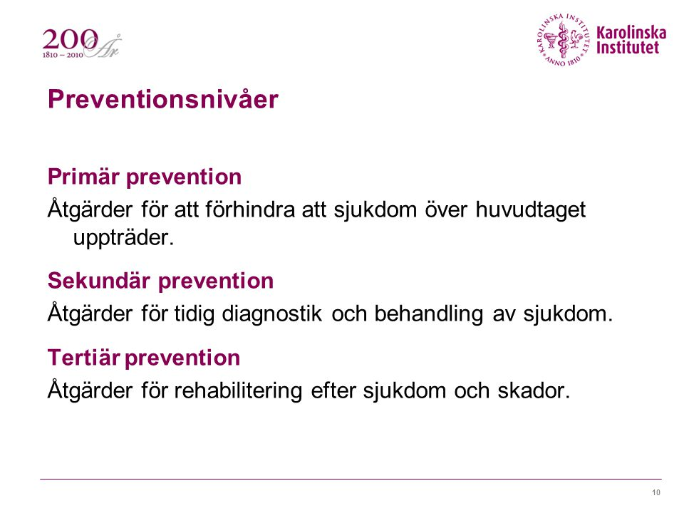 Preventionsnivåer Primär prevention