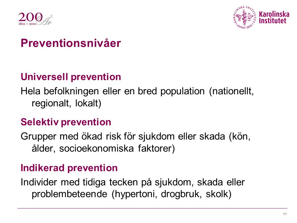 Preventionsnivåer Universell prevention