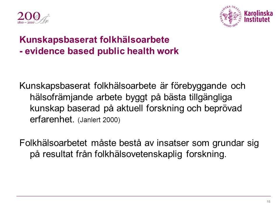 Kunskapsbaserat folkhälsoarbete - evidence based public health work