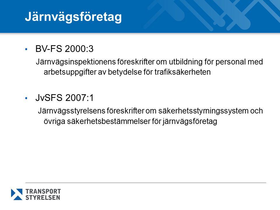 Järnvägsföretag BV-FS 2000:3 JvSFS 2007:1