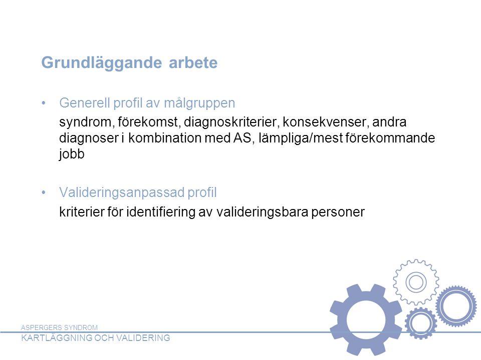 Grundläggande arbete Generell profil av målgruppen
