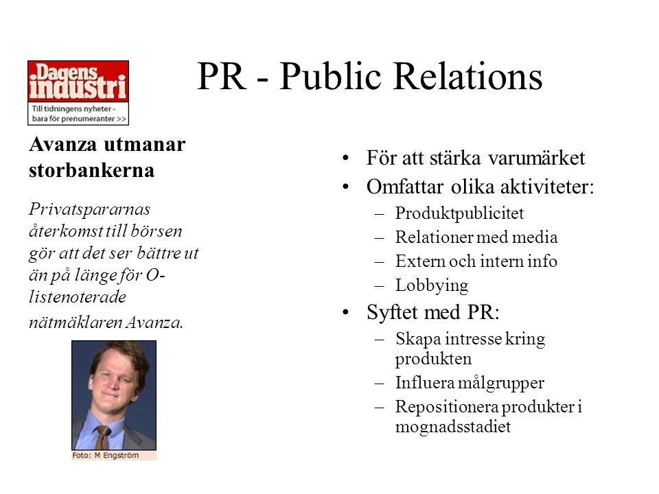 PR - Public Relations Avanza utmanar storbankerna