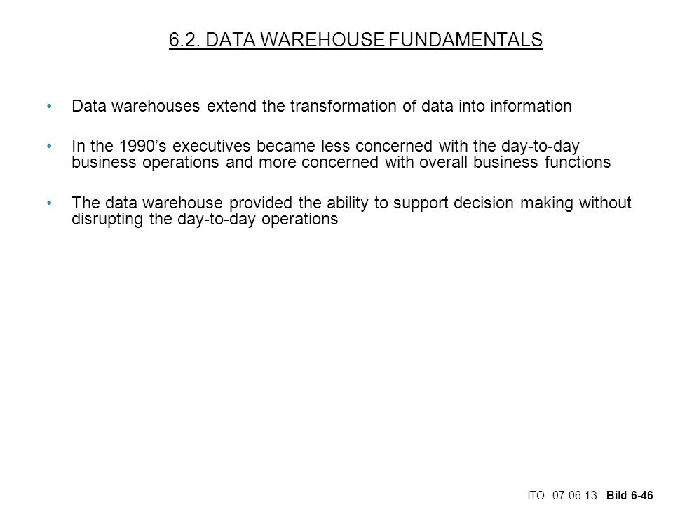 6.2. DATA WAREHOUSE FUNDAMENTALS