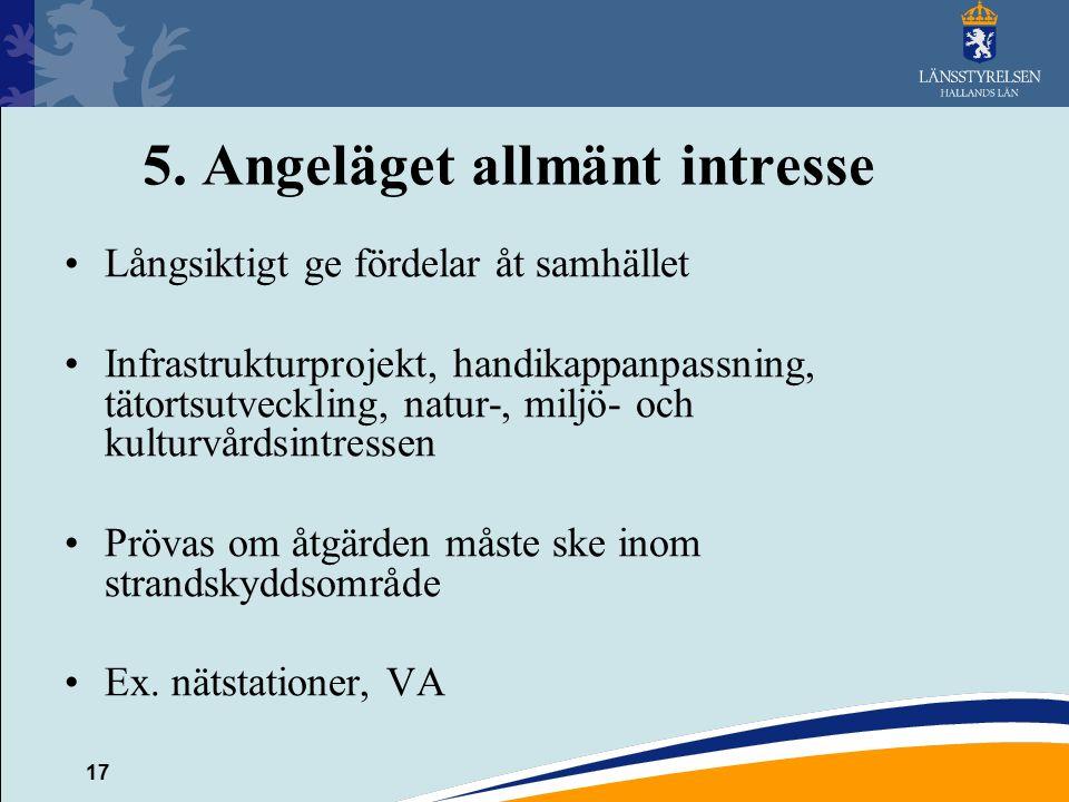 5. Angeläget allmänt intresse