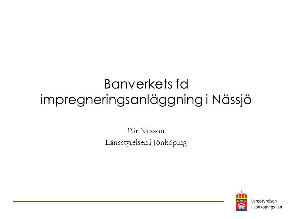 Banverkets fd impregneringsanläggning i Nässjö