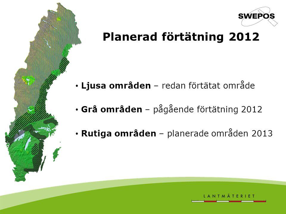 Planerad förtätning 2012 Ljusa områden – redan förtätat område