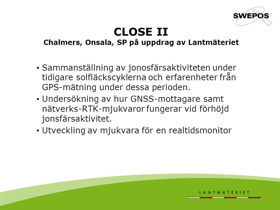 CLOSE II Chalmers, Onsala, SP på uppdrag av Lantmäteriet