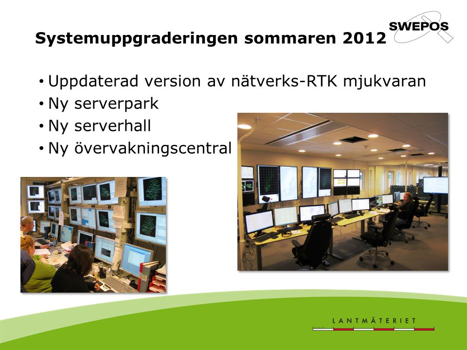 Systemuppgraderingen sommaren 2012