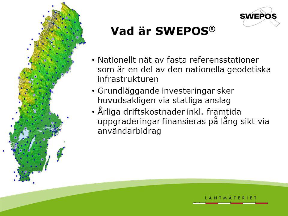Vad är SWEPOS® Nationellt nät av fasta referensstationer som är en del av den nationella geodetiska infrastrukturen.