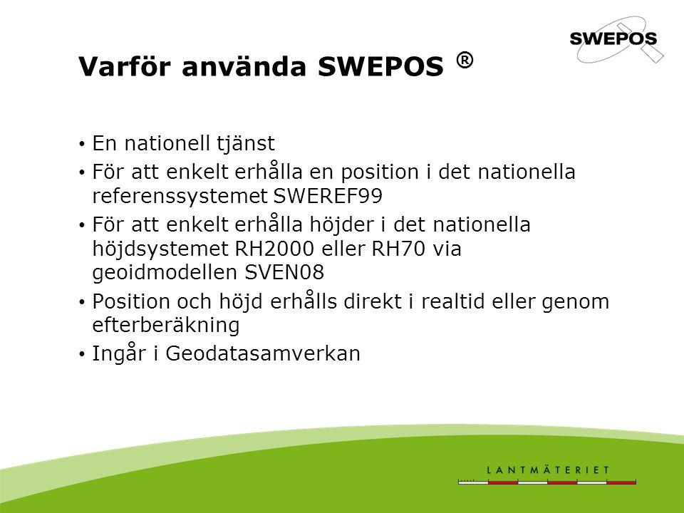 Varför använda SWEPOS ®