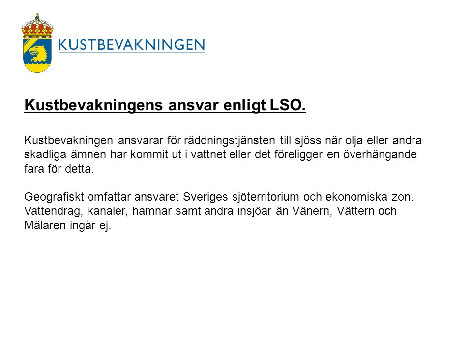 Kustbevakningens ansvar enligt LSO.
