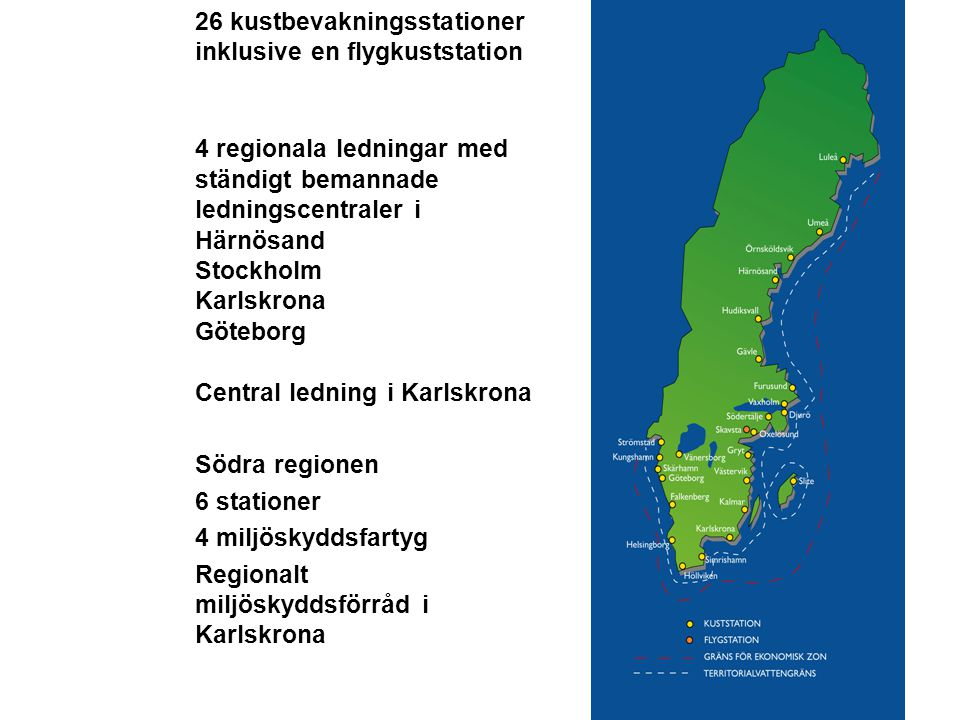 26 kustbevakningsstationer inklusive en flygkuststation