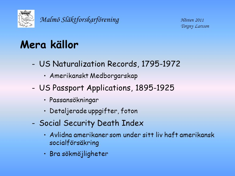 Mera källor US Naturalization Records, 1795-1972