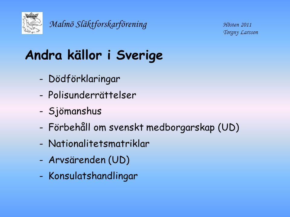 Andra källor i Sverige Dödförklaringar Polisunderrättelser Sjömanshus