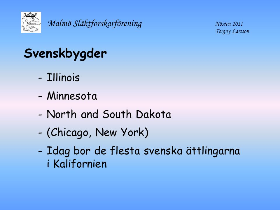 Svenskbygder Illinois Minnesota North and South Dakota