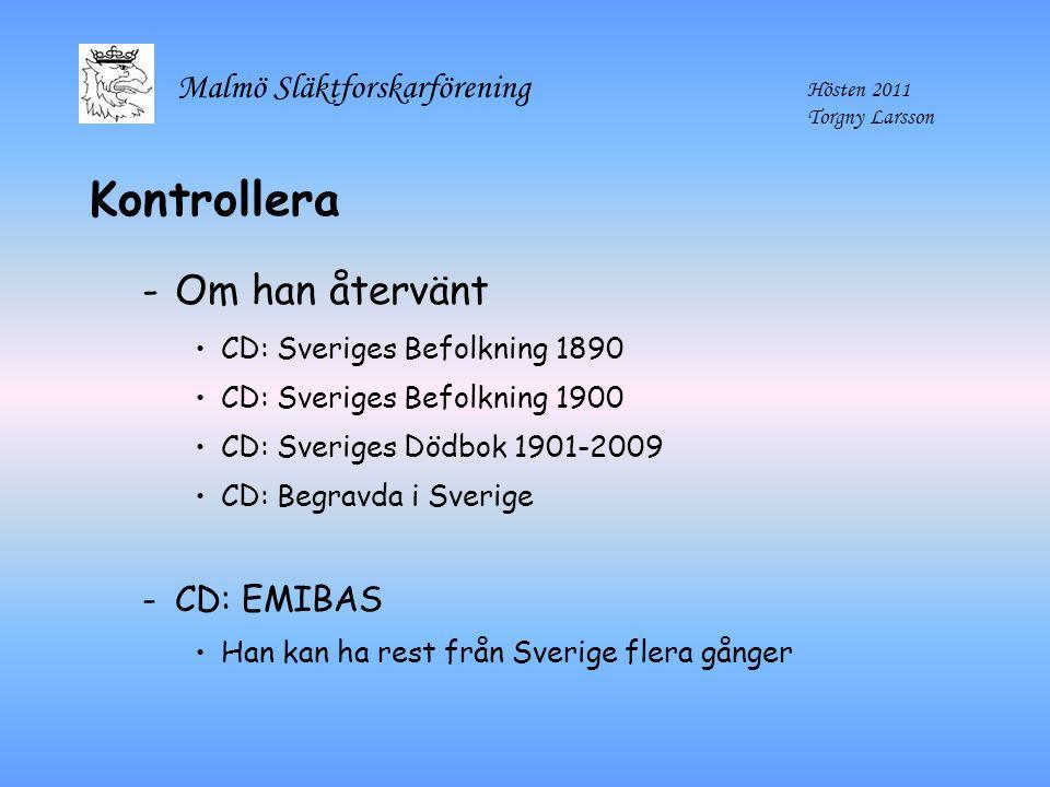 Kontrollera Om han återvänt CD: EMIBAS CD: Sveriges Befolkning 1890