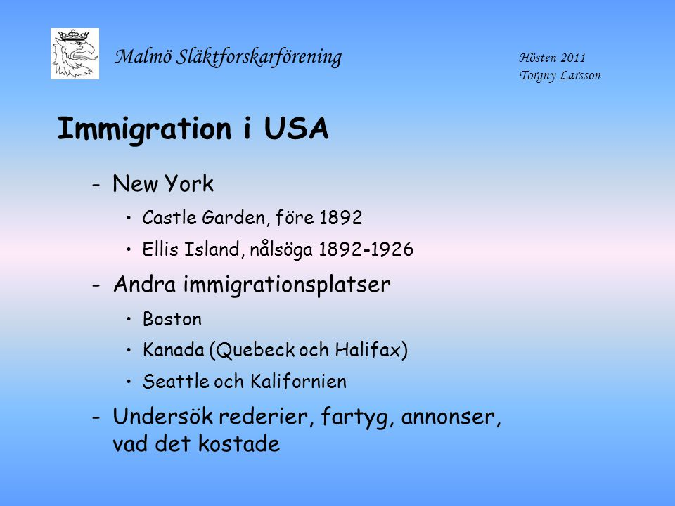 Immigration i USA New York Andra immigrationsplatser