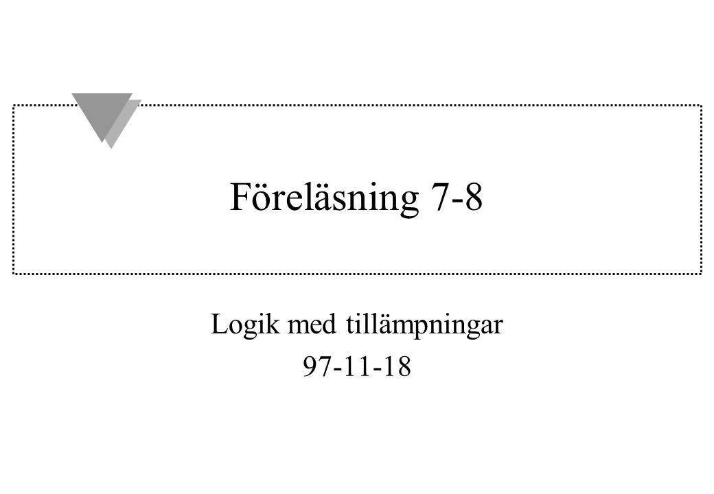 Logik med tillämpningar 97-11-18