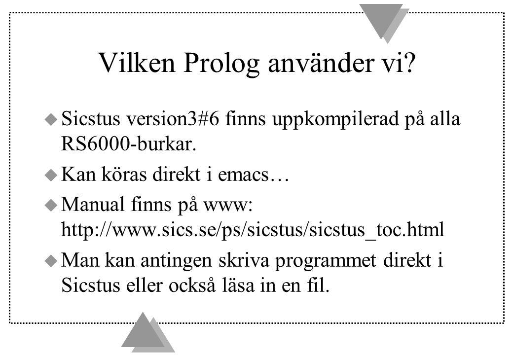Vilken Prolog använder vi