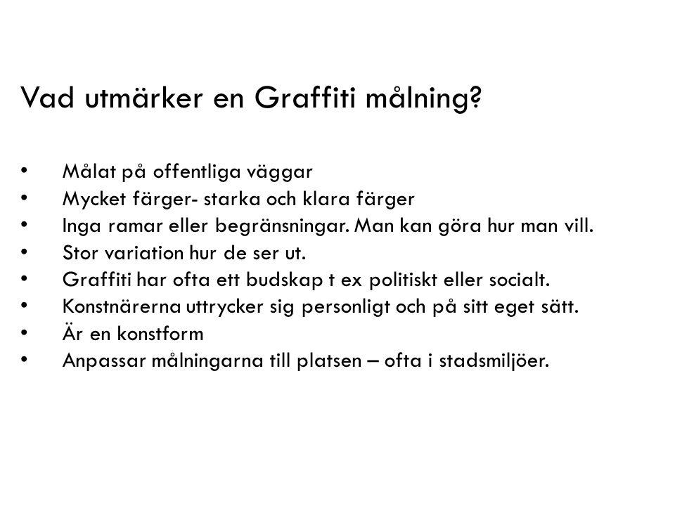 Vad utmärker en Graffiti målning