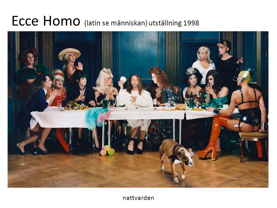 Ecce Homo (latin se människan) utställning 1998
