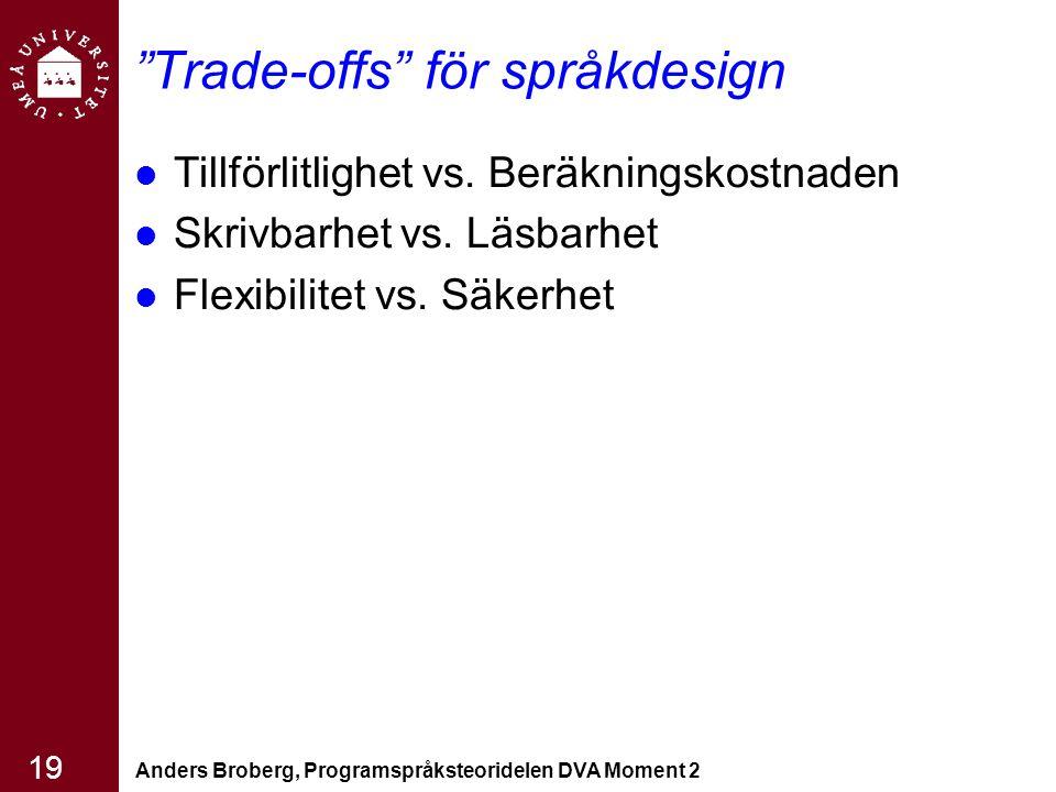 Trade-offs för språkdesign