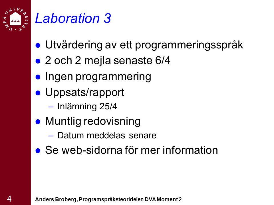 Laboration 3 Utvärdering av ett programmeringsspråk