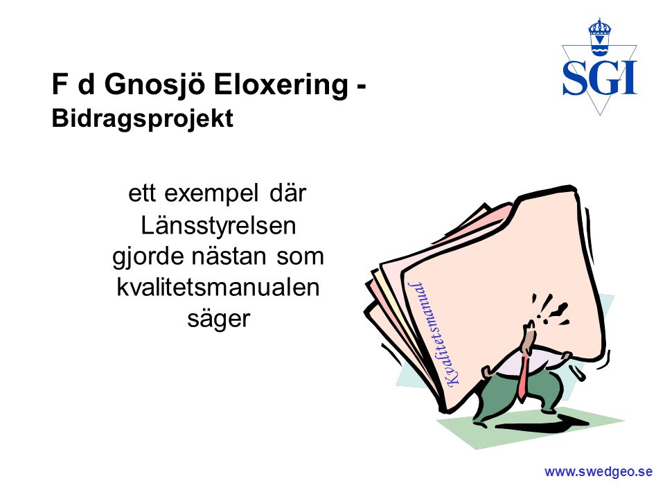 F d Gnosjö Eloxering - Bidragsprojekt