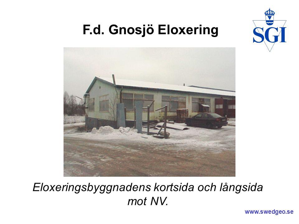 Eloxeringsbyggnadens kortsida och långsida mot NV.