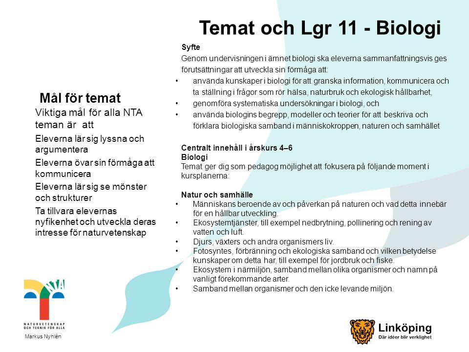 Temat och Lgr 11 - Biologi Mål för temat