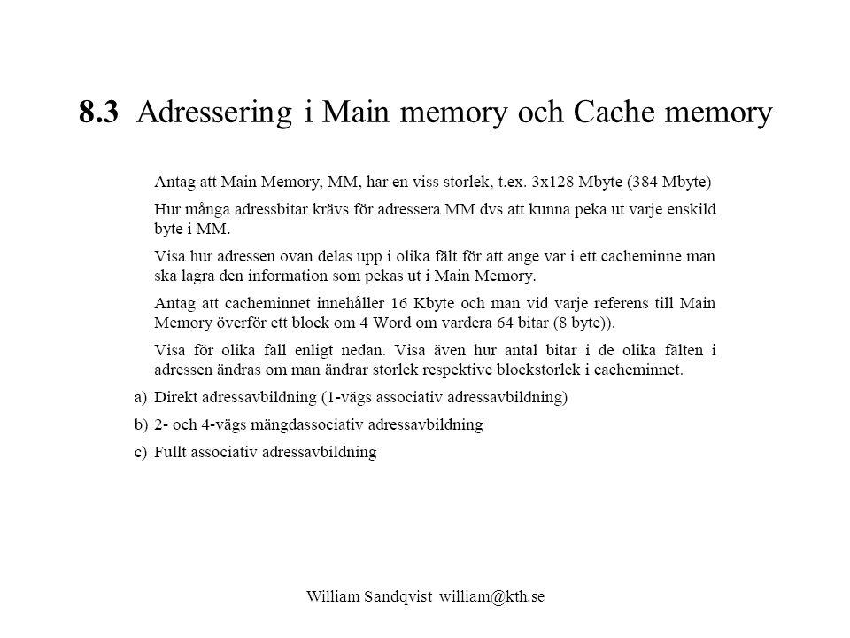 8.3 Adressering i Main memory och Cache memory