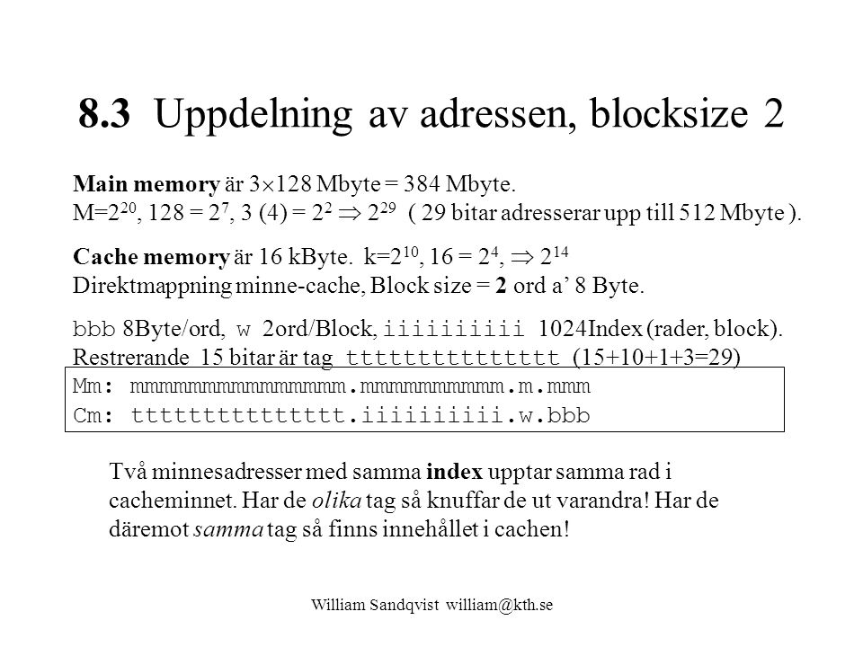 8.3 Uppdelning av adressen, blocksize 2