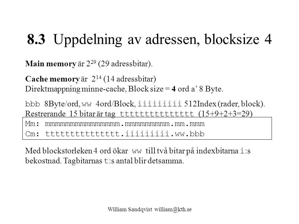 8.3 Uppdelning av adressen, blocksize 4