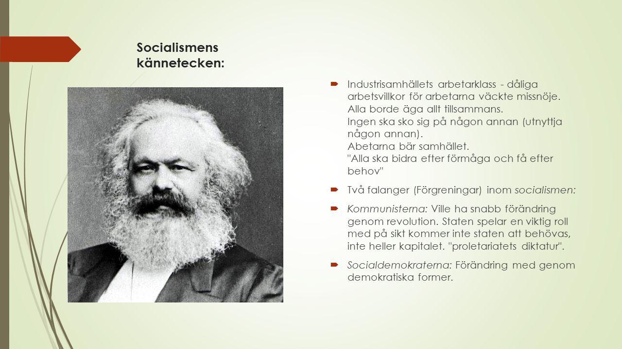 Socialismens kännetecken: