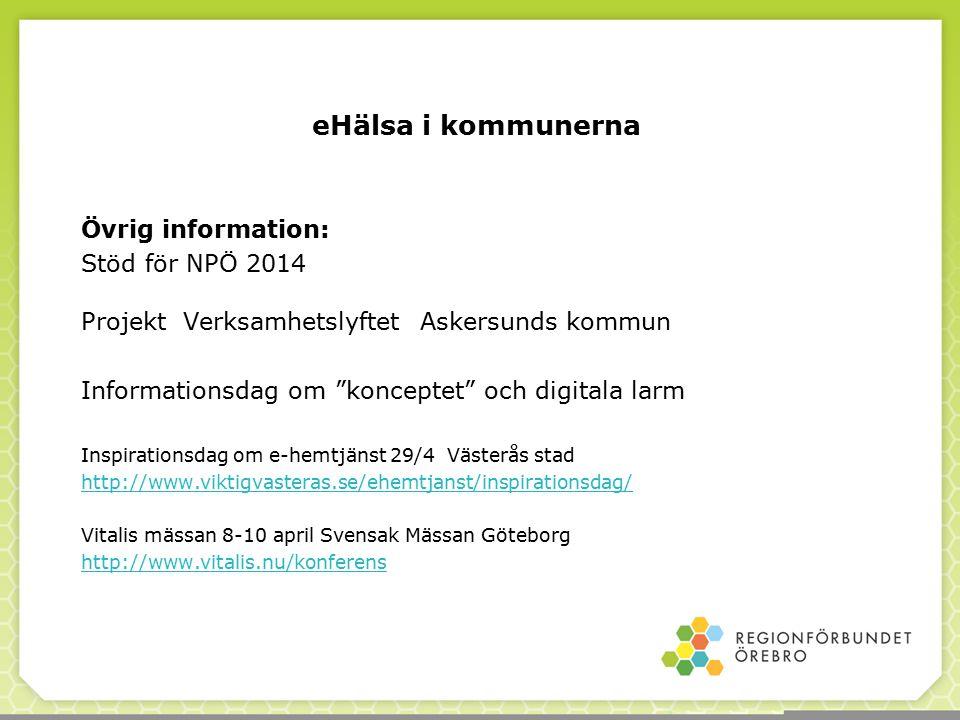eHälsa i kommunerna Övrig information: Stöd för NPÖ 2014