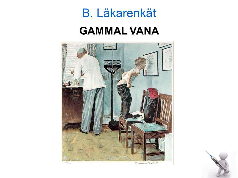 B. Läkarenkät GAMMAL VANA
