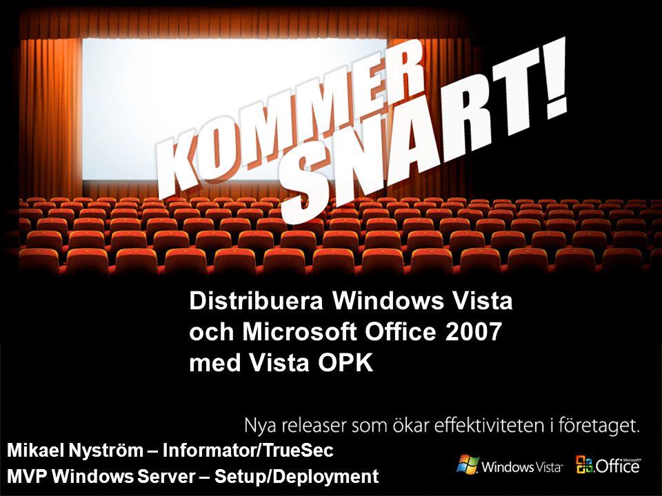 Distribuera Windows Vista och Microsoft Office 2007 med Vista OPK