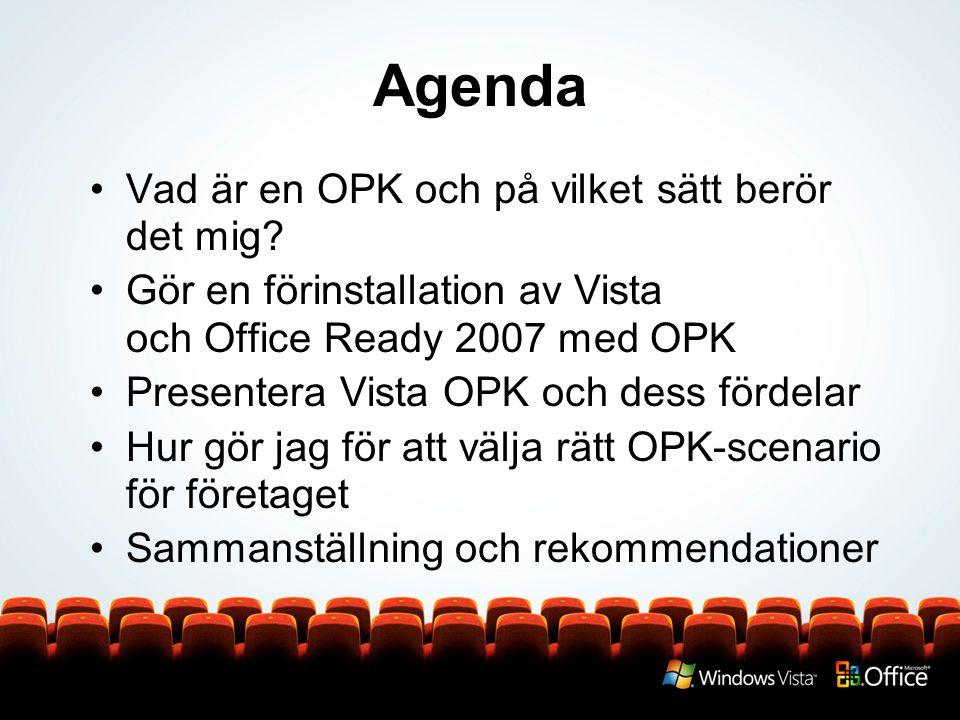 Agenda Vad är en OPK och på vilket sätt berör det mig