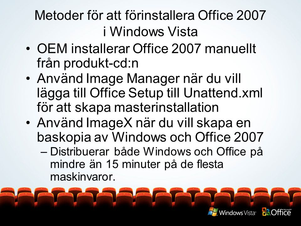 Metoder för att förinstallera Office 2007 i Windows Vista