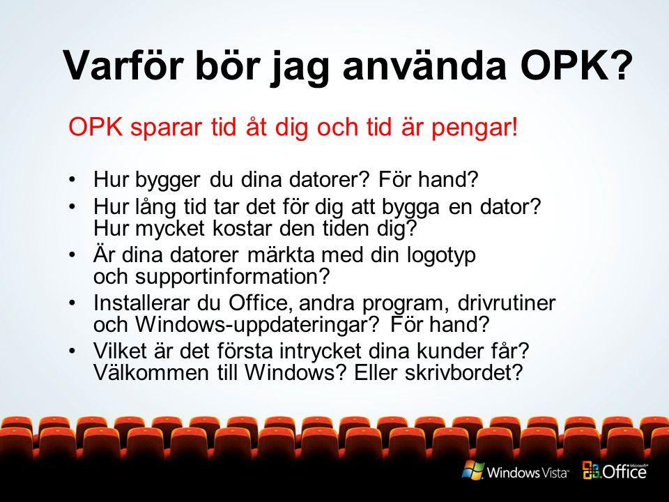 Varför bör jag använda OPK