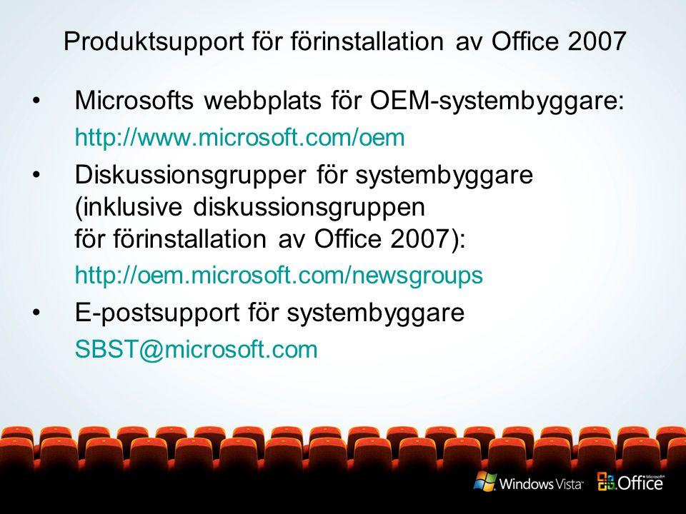 Produktsupport för förinstallation av Office 2007