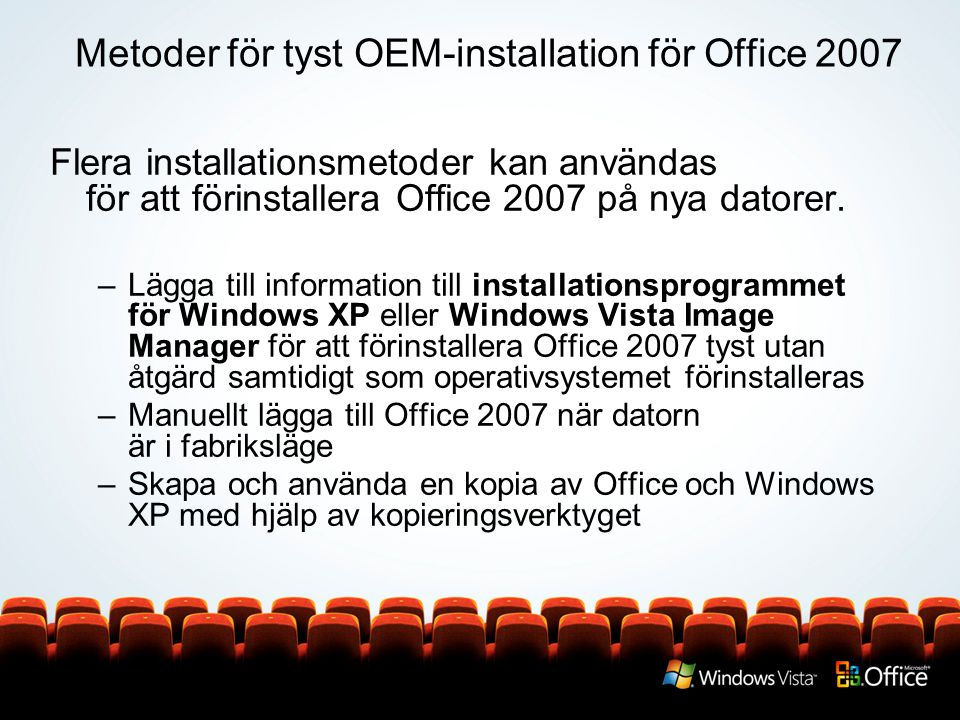 Metoder för tyst OEM-installation för Office 2007