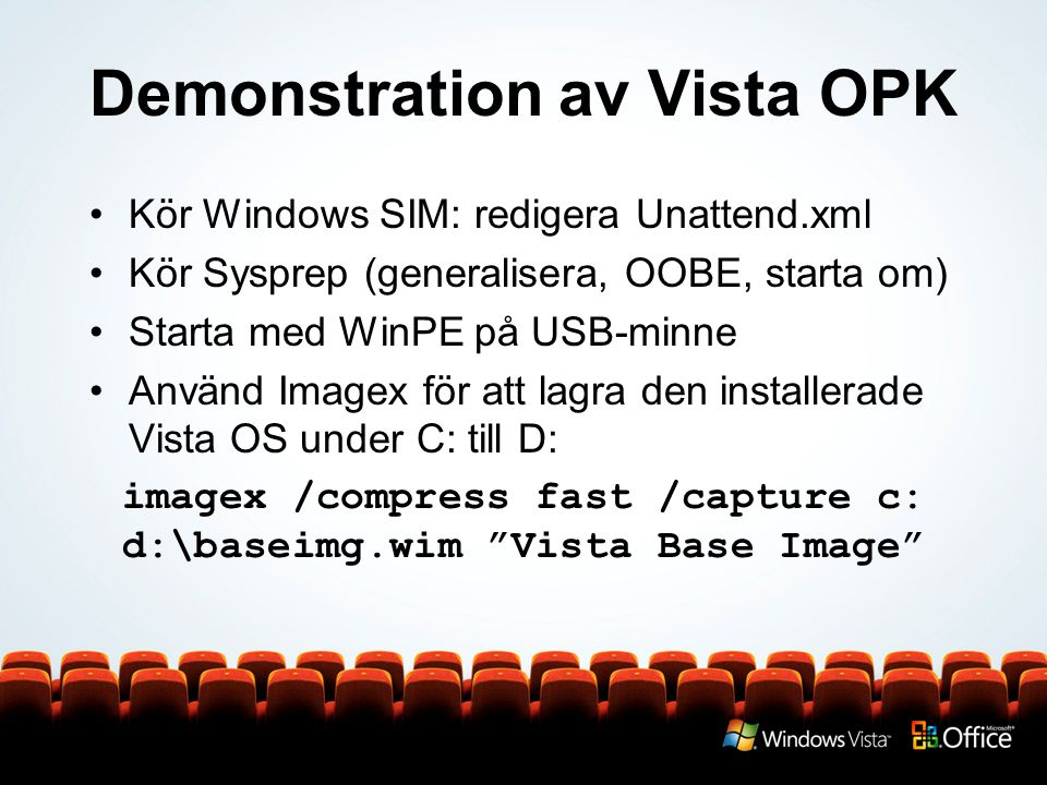 Demonstration av Vista OPK