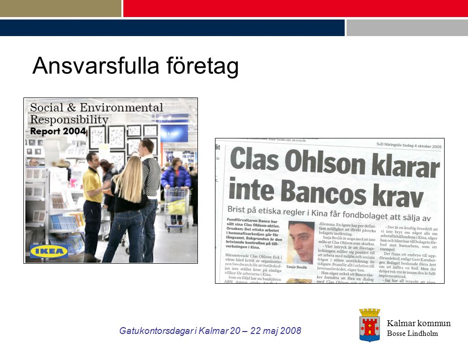 Gatukontorsdagar i Kalmar 20 – 22 maj 2008