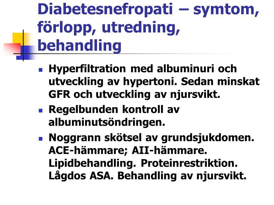 Diabetesnefropati – symtom, förlopp, utredning, behandling