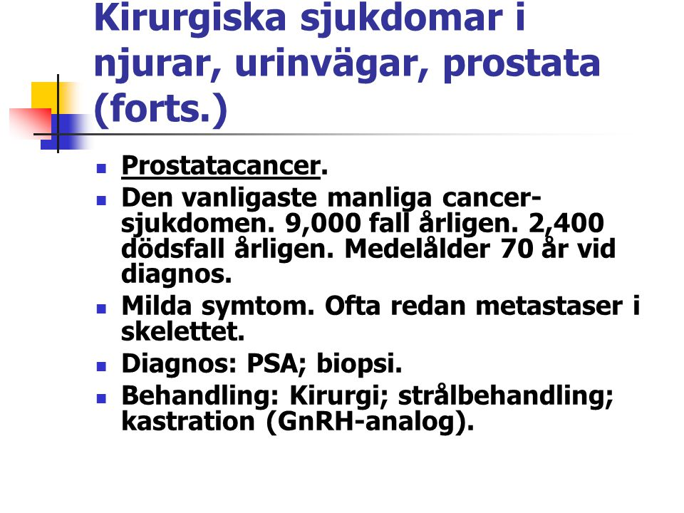 Kirurgiska sjukdomar i njurar, urinvägar, prostata (forts.)