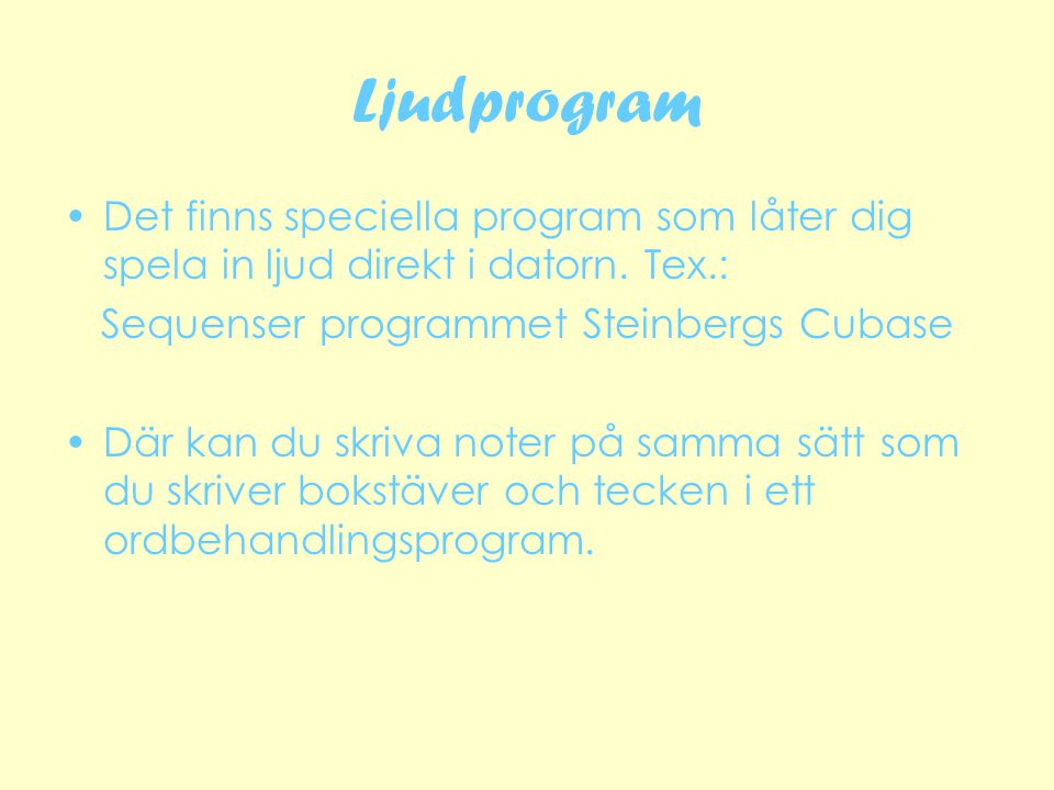 Sequenser programmet Steinbergs Cubase